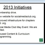 Social Media Club - Global Initiatives 2013 - from 'State of SMC' Chapter Leadership Web Meeting | #CommunityWednesday