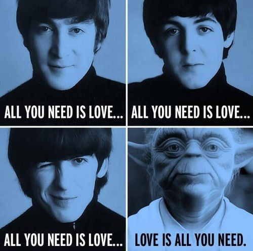 all-you-need-is-love--love-is-all-you-need---thebeatles-yoda